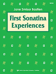 First Sonatina Experiences - Jane Bastien