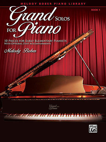 Grand Solos for Piano, Book 1 - Melody Bober, Early Elementary