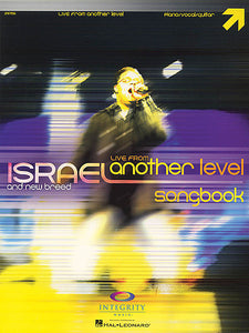 Israel Houghton - Live from Another Level Integrity P/V/G