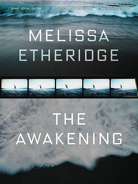 Melissa Etheridge - The Awakening Piano/Vocal/Guitar Artist Songbook P/V/G