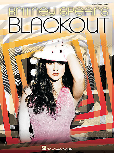 Britney Spears - Blackout Piano/Vocal/Guitar Artist Songbook P/V/G