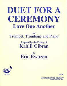 Duet For A Ceremony (love One Another) Brass Solos & Ensemble/Mixed Brass Duet Southern Music