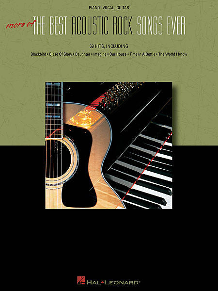 More of the Best Acoustic Rock Songs Ever Piano/Vocal/Guitar Songbook P/V/G
