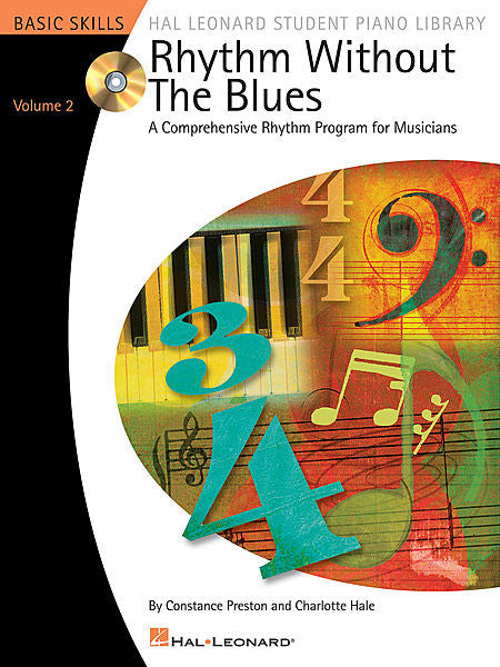 Rhythm Without the Blues - Volume 2 Comprehensive Rhythm Exercises for Students by Constance Preston and Charlotte Hale Educational Piano Library Book/CD Pack