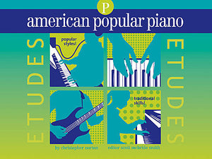 Norton, Christopher - American Popular Piano: Etudes, Preparatory Level  - Piano Method Series*