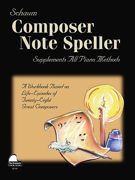 Schaum, John W. - Composer Note Speller - Piano Method Series*