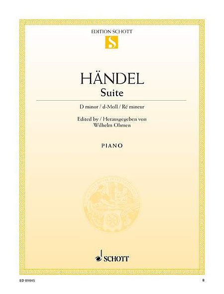Suite in D Minor, HWV 437 Piano Solo ed. Wilhelm Ohmen Piano