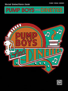 Pump Boys and Dinettes: Vocal Selections