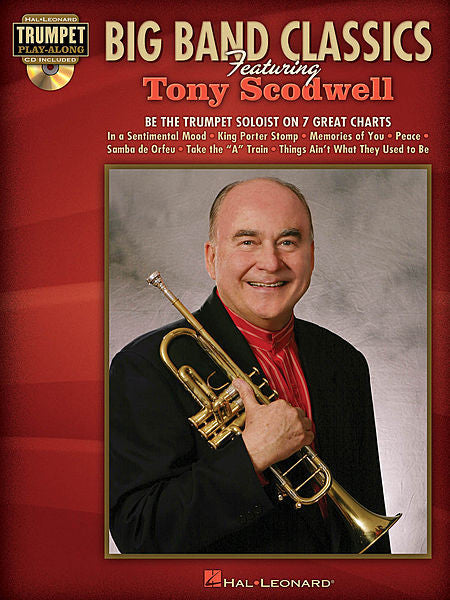 Big Band Classics Featuring Tony Scodwell Trumpet Play-Along Pack Trumpet Play-Along Artist Transcriptions Book/CD Pack
