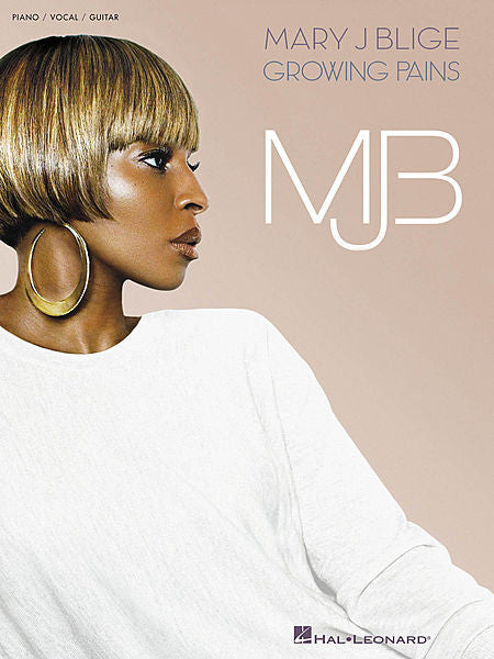 Mary J. Blige - Growing Pains Piano/Vocal/Guitar Artist Songbook P/V/G