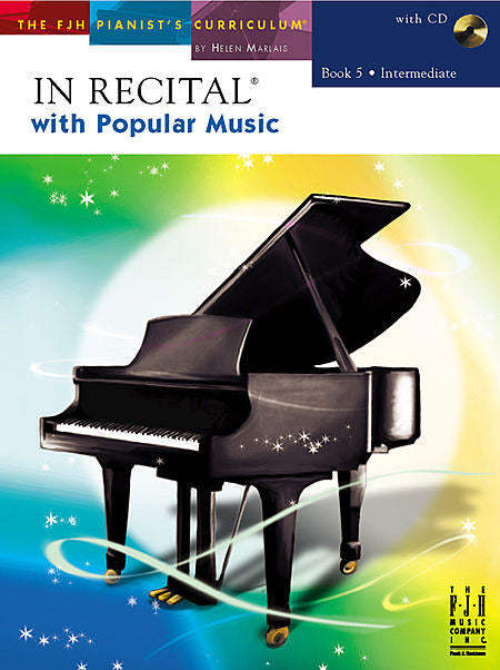 In Recital with Popular Music, Book 5 - various Edwin McLean and Kevin Olson - Intermediate, Bk/CD