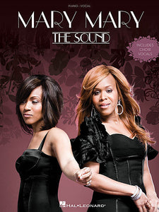 Mary Mary - The Sound Piano/Vocal/Guitar Artist Songbook Piano/Vocal
