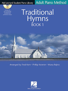 Traditional Hymns Book 1 - Book/CD Pack Hal Leonard Student Piano Library Adult Piano Method arr. Fred Kern, Phillip Keveren, Mona Rejino Educational Piano Library Book/CD Pack
