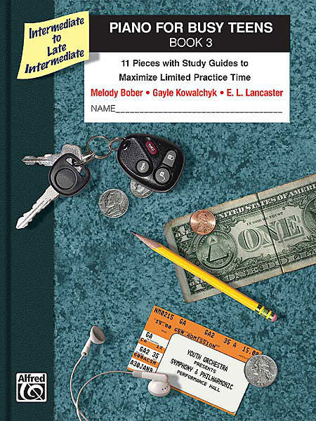 Piano for Busy Teens, Book 3 - Eleven (11) Pieces with Study Guides to Maximize Limited Practice Time - Intermediate to Late Intermediate - Piano Method Series*