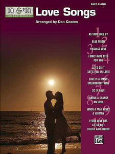 10 for 10 Sheet Music: Love Songs arr. Dan Coates, Easy Piano