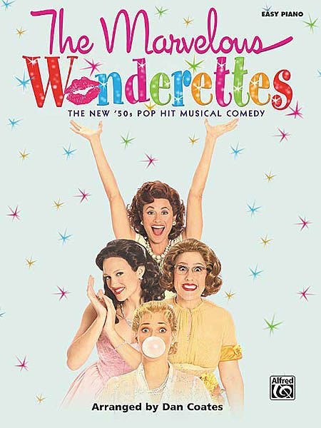 The Marvelous Wonderettes Easy Piano Selections - arr Dan Coates (OUT OF PRINT)