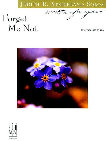 Forget Me Not (NFMC) - Judith R. Strickland - Piano Solo Sheet