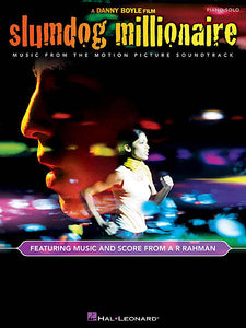 Slumdog Millionaire Music from the Motion Picture Soundtrack Featuring Music and Score from A.R. Rahman Piano/Vocal/Guitar Songbook P/V/G