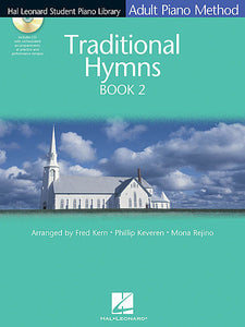 Traditional Hymns Book 2 - Book/CD Pack Hal Leonard Student Piano Library Adult Piano Method arr. Fred Kern, Phillip Keveren, Mona Rejino Educational Piano Library Book/CD Pack