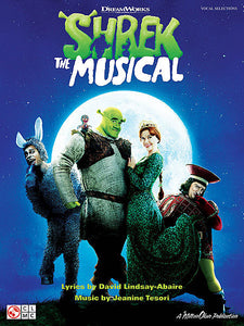 Shrek the Musical Music by Jeanine Tesori Lyrics by David Lindsay-Abaire Piano/Vocal/Guitar Songbook Vocal Selections