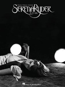Serena Ryder - Is It O.K. Piano/Vocal/Guitar Artist Songbook P/V/G