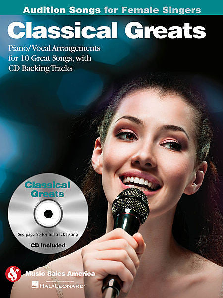 Classical Greats - Audition Songs for Female Singers Piano/Vocal/Guitar Arrangements with CD Backing Tracks Book/CD Pack Audition Songs P/V/G