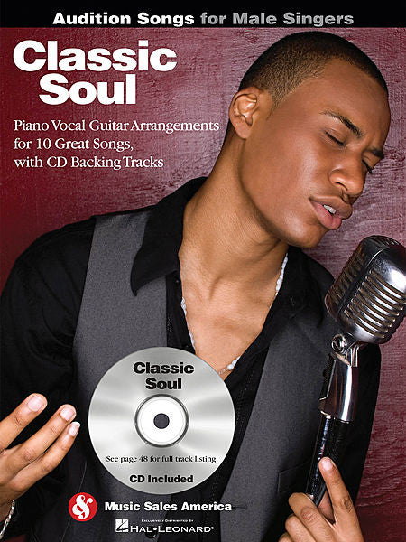 Classic Soul - Audition Songs for Male Singers Piano/Vocal/Guitar Arrangements with CD Backing Tracks Book/CD Pack Audition Songs P/V/G
