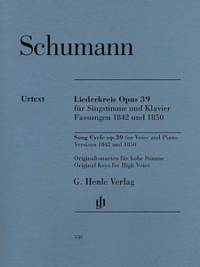 Liederkreis, Op. 39 Versions 1842 and 1850 High Voice and Piano ed. Kazuko Ozawa Henle Music Folios High Voice and Piano