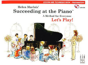 Succeeding at the Piano , Lesson and Technique Book - Preparatory (with CD) - various - Piano Book
