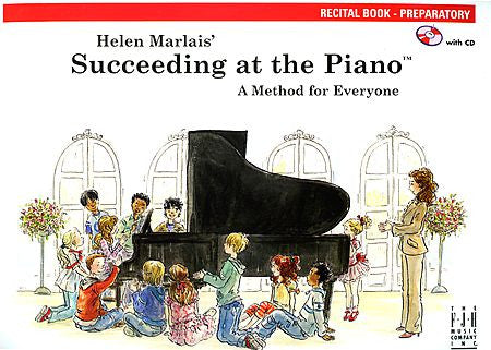 Succeeding at the Piano , Recital Book - Preparatory (with CD) - various - Piano Book