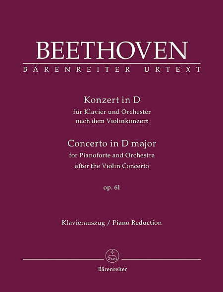 Concerto for Pianoforte and Orchestra after the Violin Concerto for Piano and Orchestra D major op. 61 - Beethoven, Ludwig van