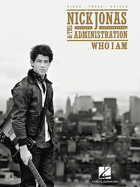 Nick Jonas & The Administration - Who I Am Piano/Vocal/Guitar Artist Songbook P/V/G