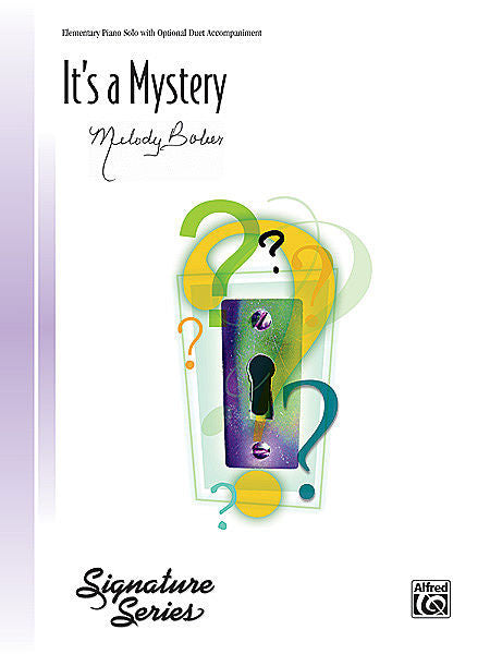 It's a Mystery - Melody Bober
