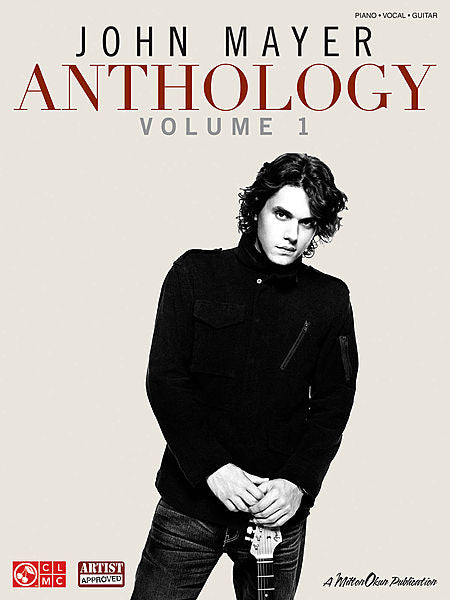 John Mayer Anthology - Volume 1 Piano/Vocal/Guitar Artist Songbook P/V/G