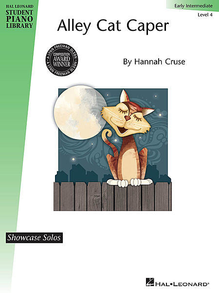 Alley Cat Caper Showcase Solo Level 4 - Early Intermediate by Hannah Cruse Showcase Solo Level 4 - Early Intermediate Educational Piano Library