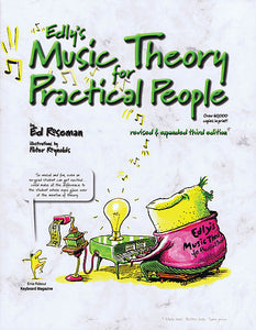 Edly's Music Theory for Practical People - Third Edition by Ed Roseman Music Instruction