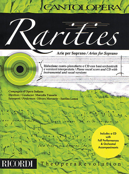 Rarities: Arias for Soprano With a CD of Full Performances and Orchestral Accompaniments Cantolopera Book/CD With a CD of Full Performances and Orchestral Accompaniments Cantolopera Vocal Collection Book/CD
