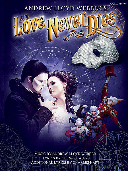 Love Never Dies Phantom: The story continues... Vocal Selections P/V/G