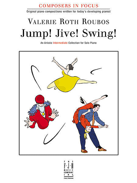 Jump! Jive! Swing! - Valerie Roth Roubos - Piano Book