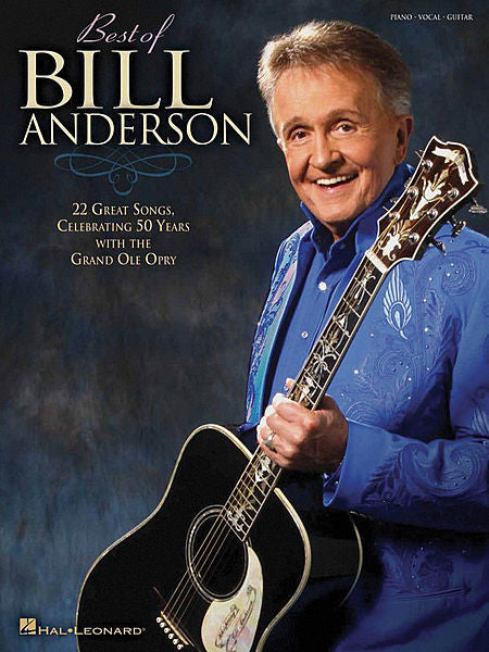 Best of Bill Anderson Piano/Vocal/Guitar Artist Songbook P/V/G