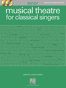 Musical Theatre for Classical Singers Tenor Book/2-CDs Pack Edited by Richard Walters Vocal Collection