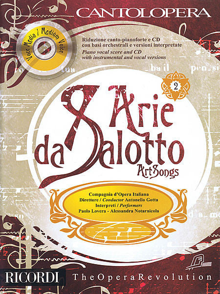 Art Songs With a CD of performances and orchestral accompaniments Medium Voice, Vol. 2, Book/CD Cantolopera Series Vocal Collection Medium Voice, Vol. 2, Book/CD