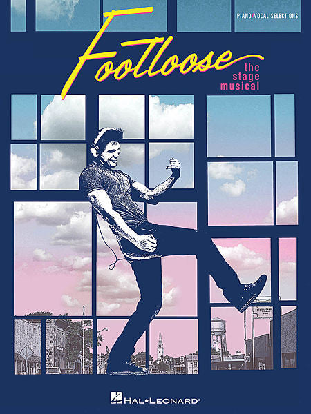 Footloose: The Stage Musical Vocal Selections Piano/Vocal
