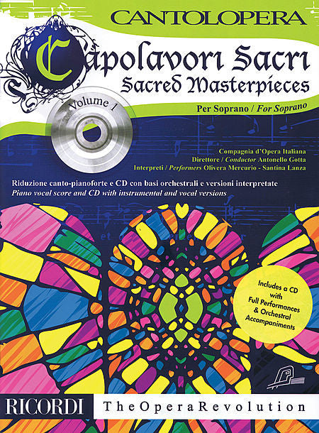 Sacred Masterpieces With a CD of performances and orchestral accompaniments Soprano, Vol. 1 Cantolopera Series Vocal Soprano, Vol. 1