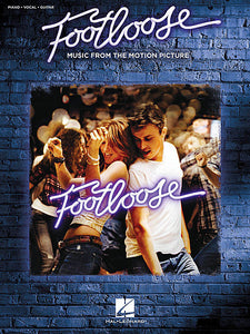 Footloose Music from the Motion Picture Soundtrack Piano/Vocal/Guitar Songbook P/V/G