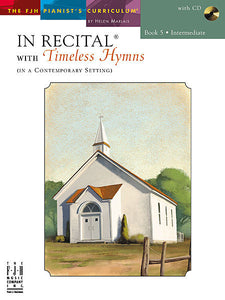 In Recital with Timeless Hymns, Book 5 - Various - Piano Book