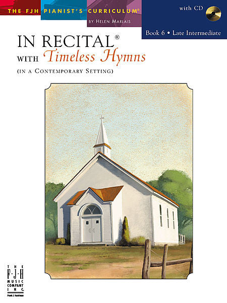 In Recital with Timeless Hymns, Book 6 - Various - Piano Book