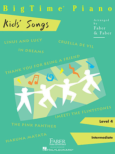 BigTime Kids' Songs Level 4 Faber Piano Adventures Book