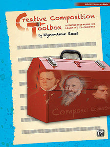 Rossi, Wynn-Anne - Creative Composition Toolbox, Book 5 - A Step-By-Step Guide fro Learning to Compose - Piano Method Series*
