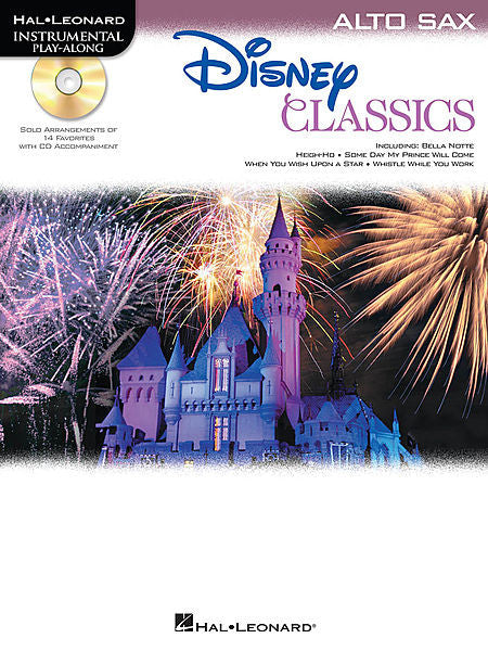 Disney Classics for Alto Sax Instrumental Play-Along Pack Book/CD Pack Instrumental Folio Alto Sax